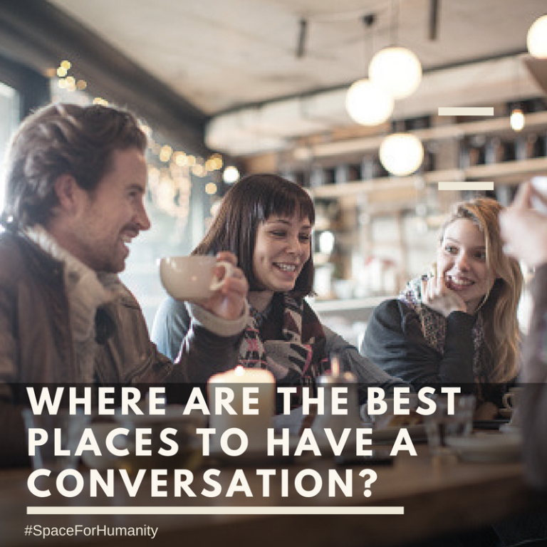 best places to have a conversation